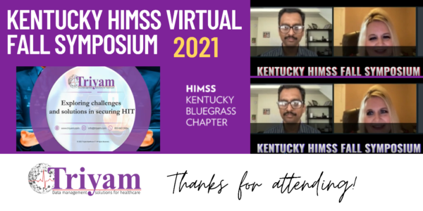 KENTUCKY HIMSS VIRTUAL FALL SYMPOSIUM: Triyam showcases data security solutions at the fall conference